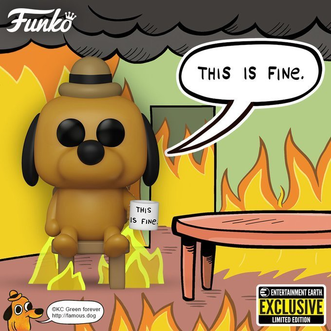 """This Is Fine Dog"" Funko Pop"